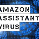 Amazon Assistant Virus
